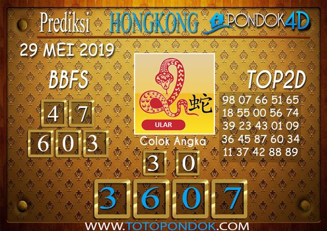 Prediksi Togel HONGKONG PONDOK4D 29 MEI 2019