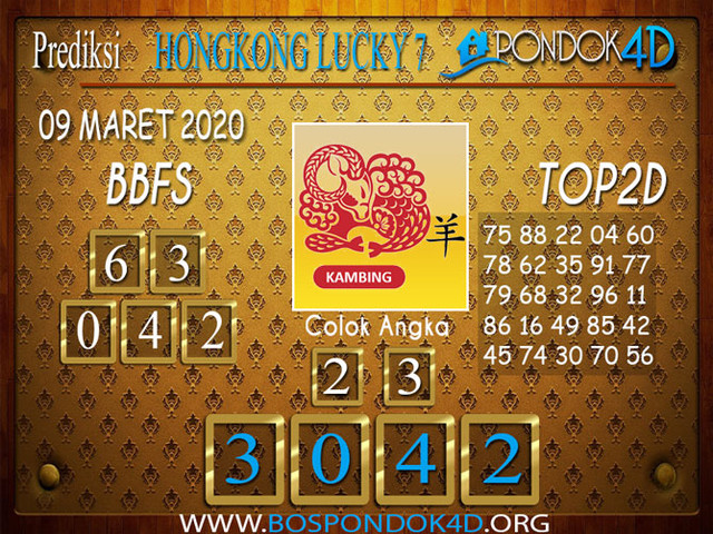 Prediksi Togel HONGKONG LUCKY 7 PONDOK4D 09 MARET 2020