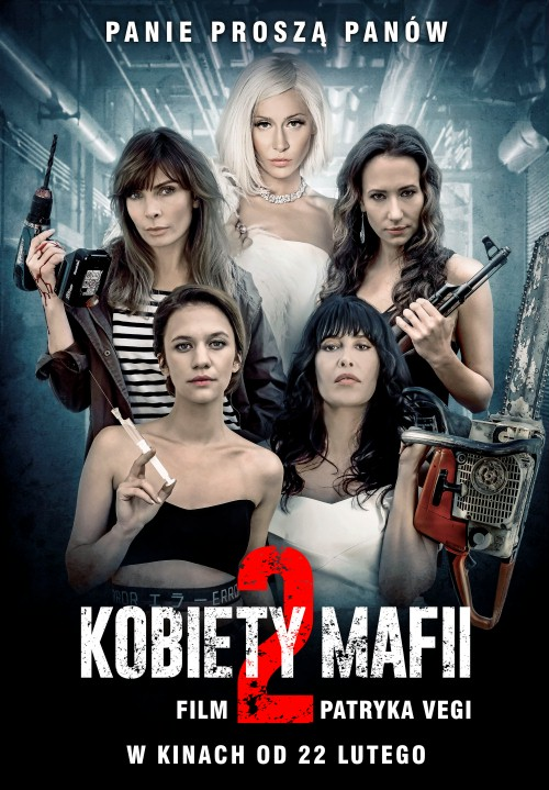 Kobiety mafii 2 (2019) PL.480p.WEB-DL.DD5.1.XviD-P2P / Film Polski (Polskie Napisy)