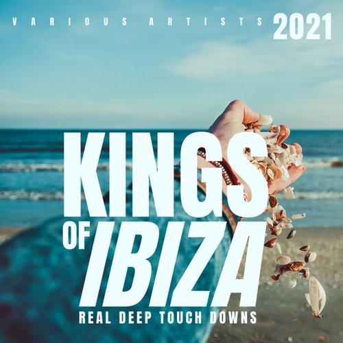 VA - Kings Of IBIZA 2021 (Real Deep Touch Downs) (2021)