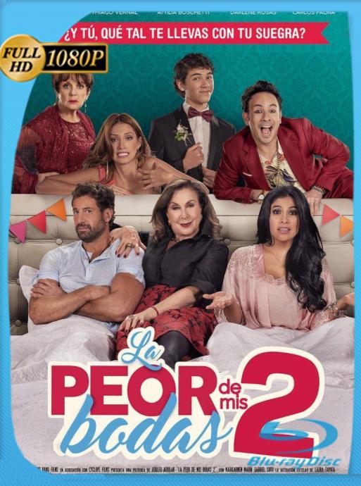 La Peor de mis Bodas 2 (2018) HD [1080p] Latino [GoogleDrive] [zgnrips]