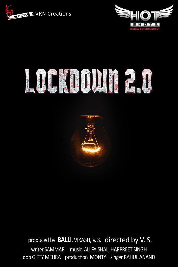 LOCKDOWN 2.0 (2020) Hindi WEB-DL - 480P | 720P | 1080P - x264 - 100MB | 350MB | 700MB - Download & Watch Online Movie Poster - mlsbd