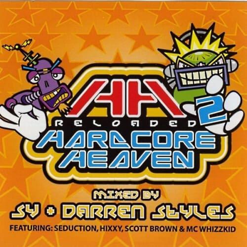 Download Sy & Darren Styles - Hardcore Heaven 2 Reloaded mp3
