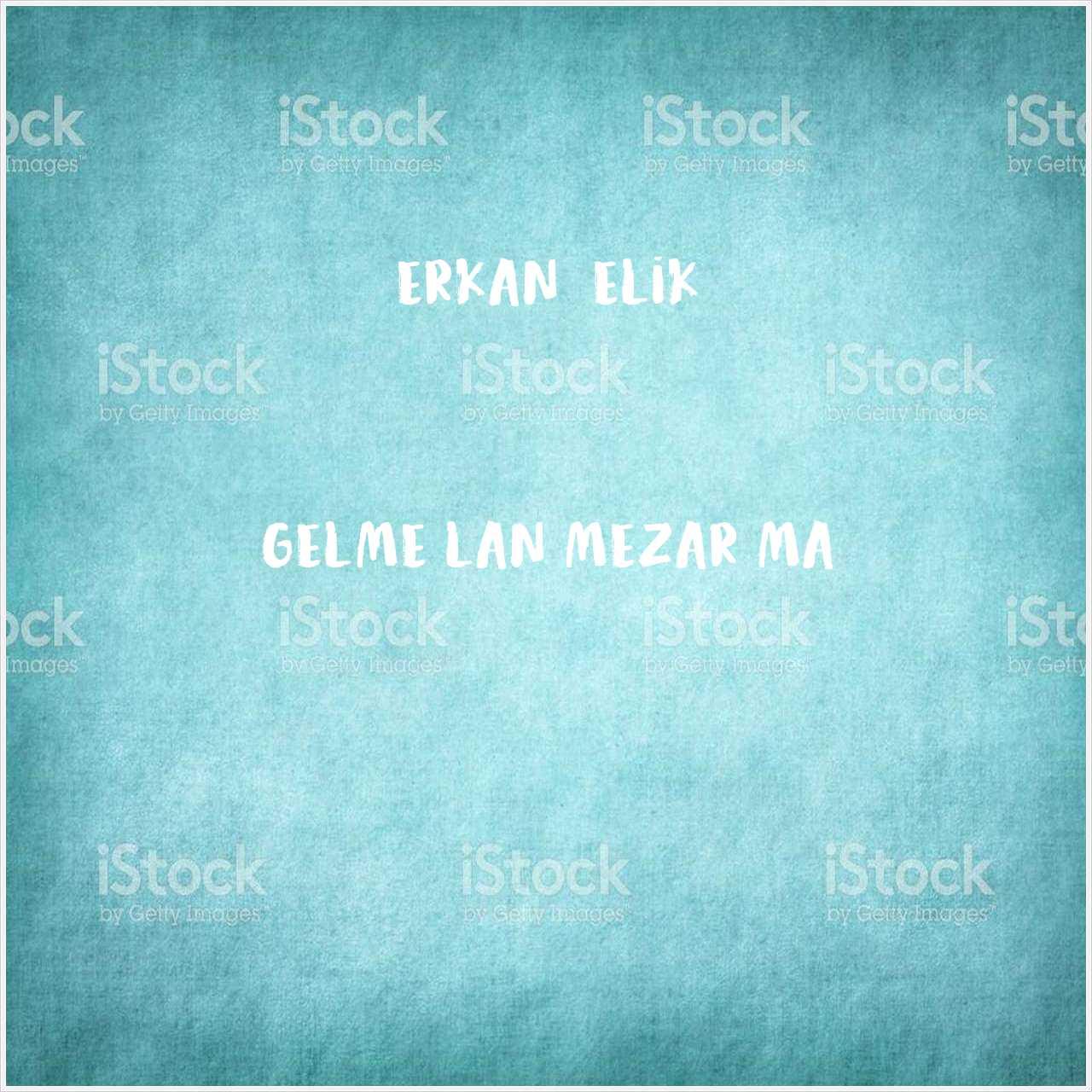 دانلود آهنگ جدید Erkan Çelik به نام Gelme Lan Mezarıma