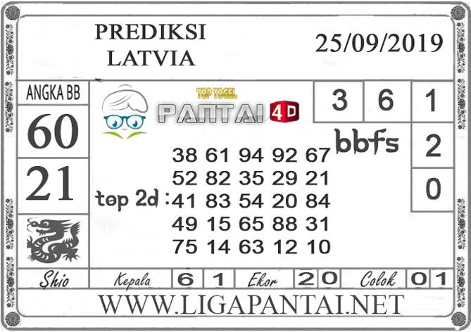 "PREDIKSI TOGEL ""LATVIA"" PANTAI4D 25 SEPTEMBER 2019"