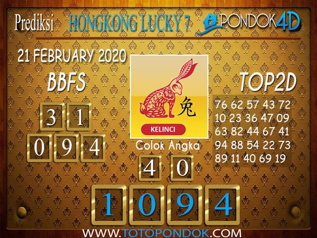 Prediksi Togel HONGKONG LUCKY 7 PONDOK4D 21 FEBRUARY 2020