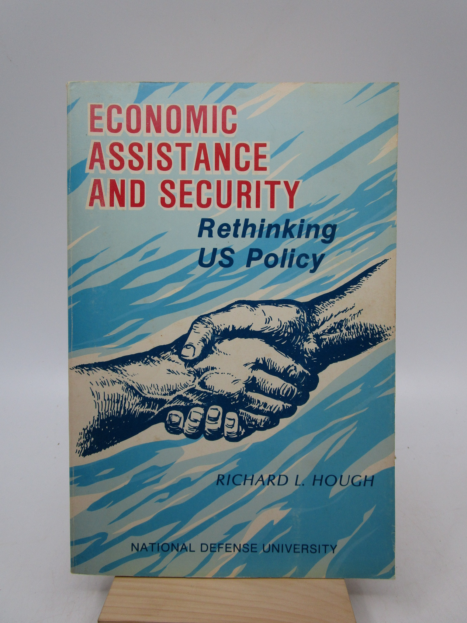 Image for Economic Assistance and Security; Rethinking US Policy