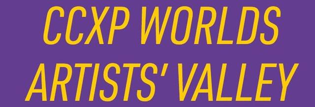 CCXP-Worlds-Arts-Valley