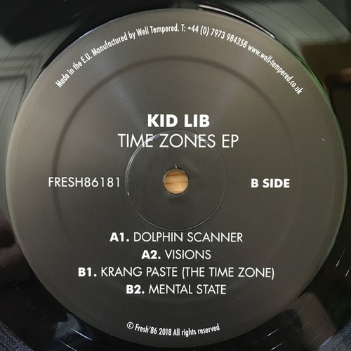 Kid Lib - Time Zones EP 2018