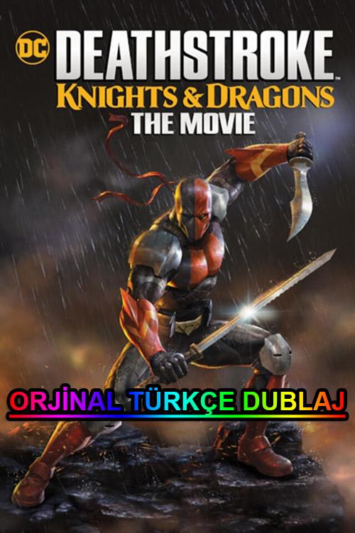 Deathstroke: Şövalyeler ve Ejderhalar | 2020 | BDRip | XviD | Türkçe Dublaj | m720p - m1080p | BluRay | Dual | TR-EN | Tek Link