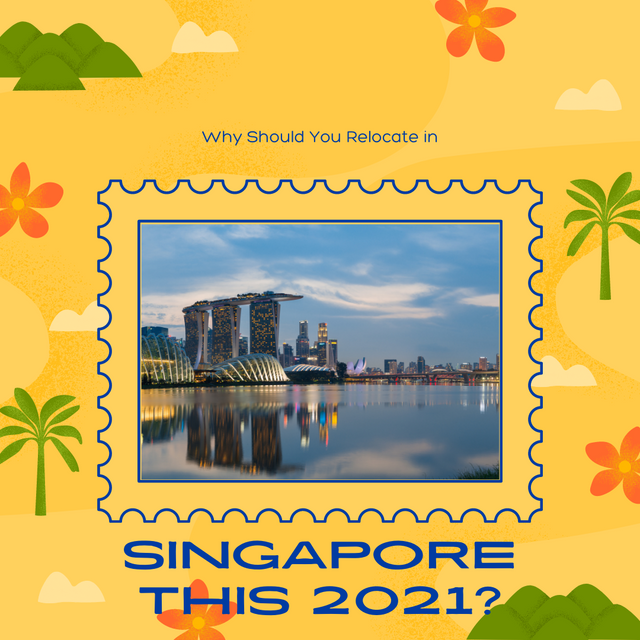 Why-Should-You-Relocate-in-Singapore-this-2021