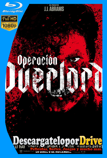 Operación Overlord (2018) [1080p] [Latino] [1 Link] [GDrive] [MEGA]