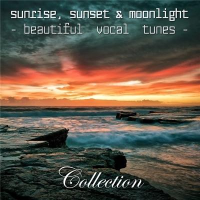 VA - Sunrise, Sunset & Moonlight (Beautiful Vocal Tunes) - Collection [MP3|320 Kbps]