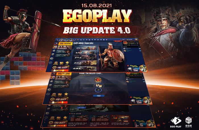 EGOPLAY BIG UPDATE 4.0 - Chi tiết nội dung và thay đổi mới
