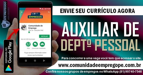 AUXILIAR DE DEPARTAMENTO PESSOAL COM SALÁRIO R$ 1170,00 PARA PESSOA COM DEFICIÊNCIA
