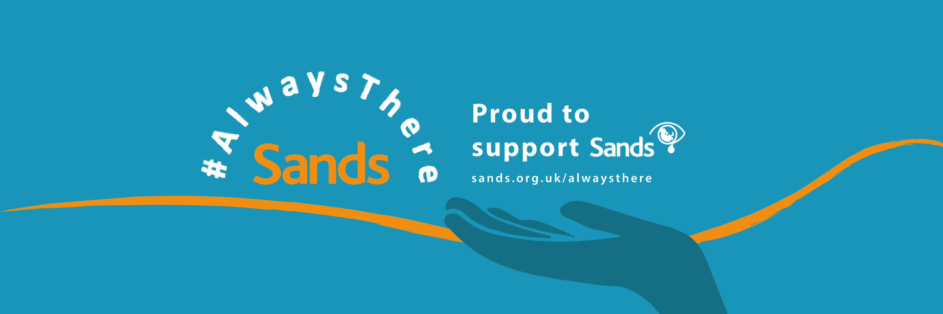 Sands Awareness Month Always There campaign twitter banner for supporters