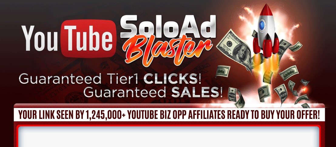 YouTube Solo Ad Blasters Honest Review 2019