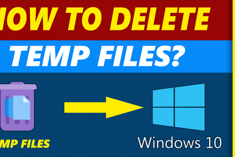 HOW TO DELETE TEMP FILES