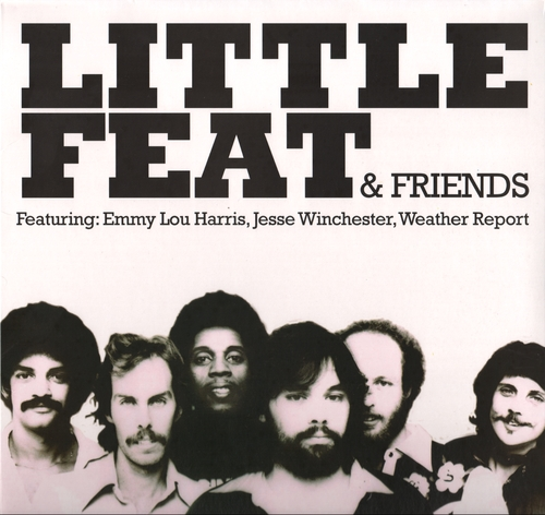 Little Feat & Friends - Historic Radio Broadcasts
