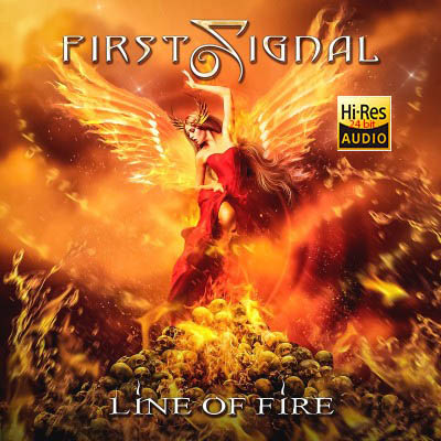 First Signal -  Line of Fire (2019) FLAc [24 bit-Hi-Res]