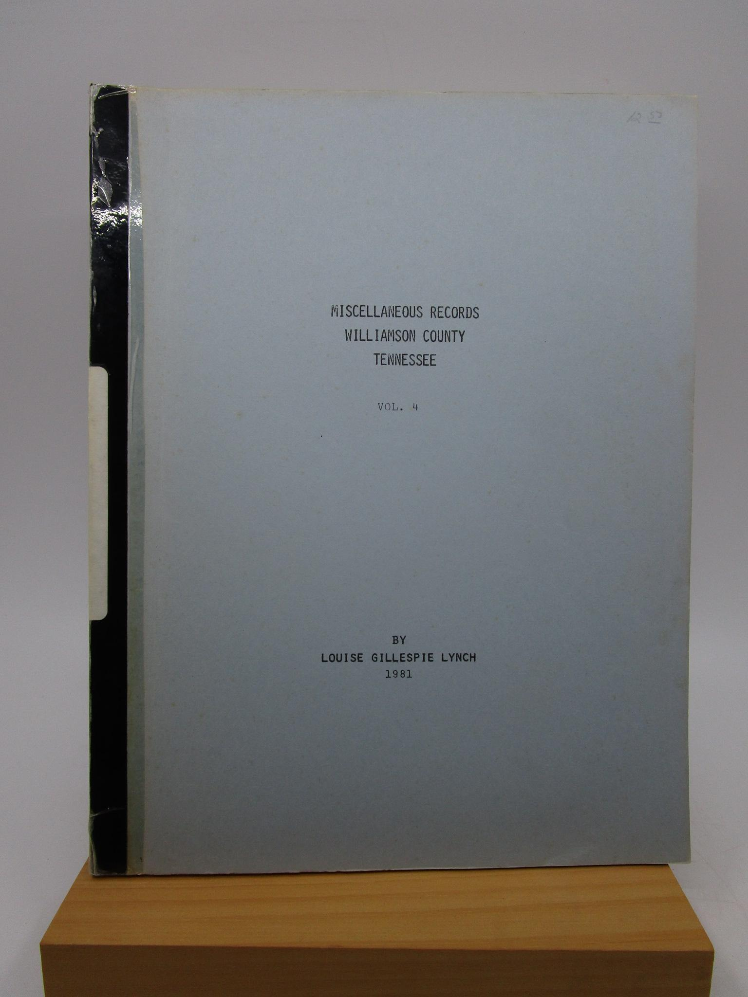 Image for Miscellaneous Records - Williamson County, Tennessee (Volume 4)