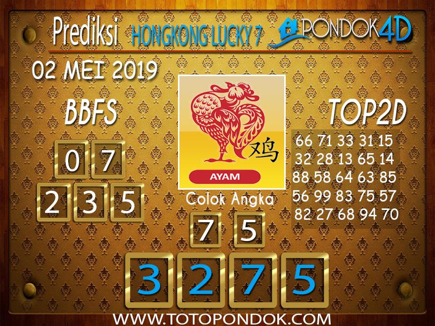 Prediksi Togel HONGKONG LUCKY 7 PONDOK4D 02 MEI 2019