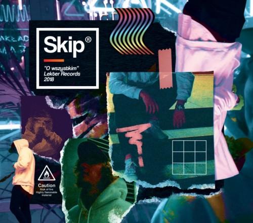Skip - O wszystkim (2019)