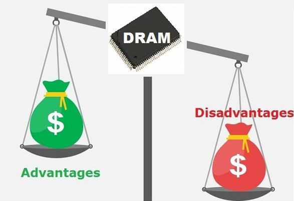 advantage-and-disadvantage-of-dram