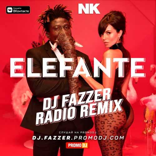 Nk - Elefante (DJ Fazzer Remix) [2020]