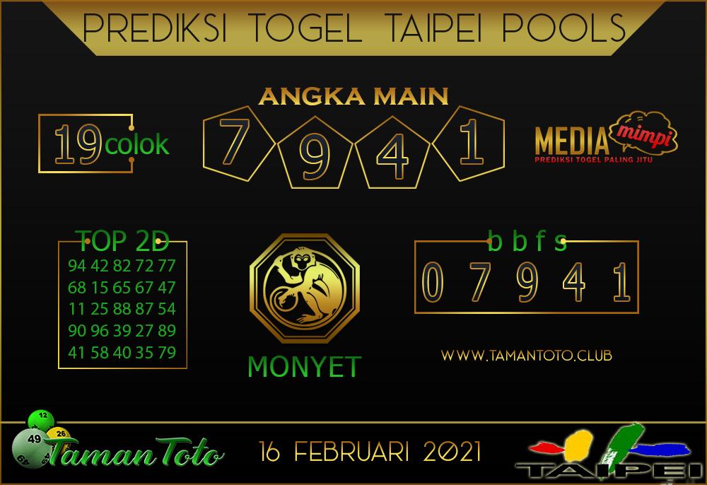 Prediksi Togel TAIPEI TAMAN TOTO 16 FEBRUARI 2021