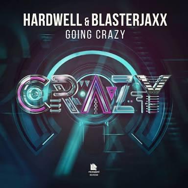 Image of Hardwell & Blasterjaxx - Going Crazy