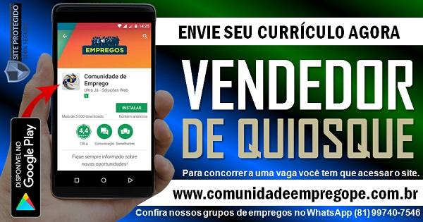 VENDEDOR DE QUIOSQUE, 03 VAGAS COM SALÁRIO R$ 1150,00 PARA PAPELARIA NO RECIFE