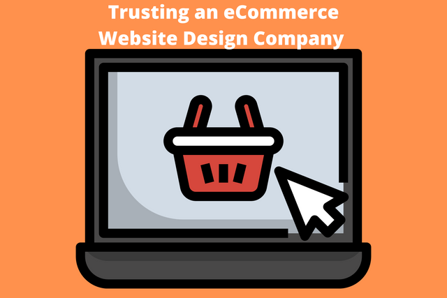 Trusting-an-e-Commerce-Website-Design-Company