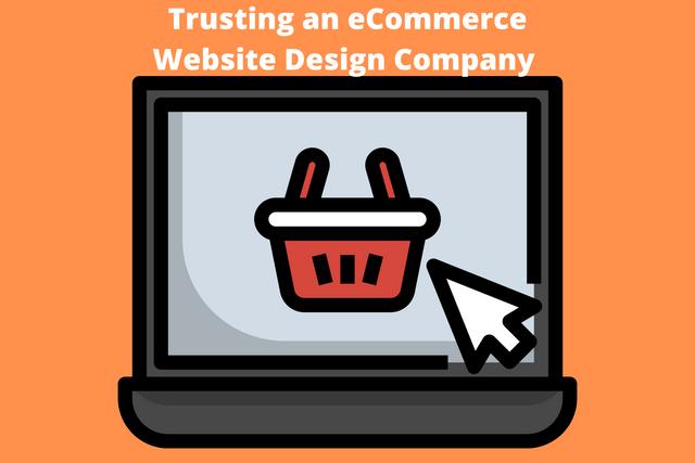 Trusting-an-e-Commerce-Website-Design-Company