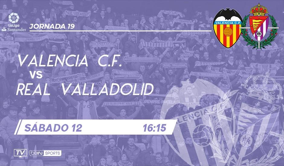 Valencia C.F. - Real Valladolid. Sábado 12 de Enero. 16:15 VAL-RVD