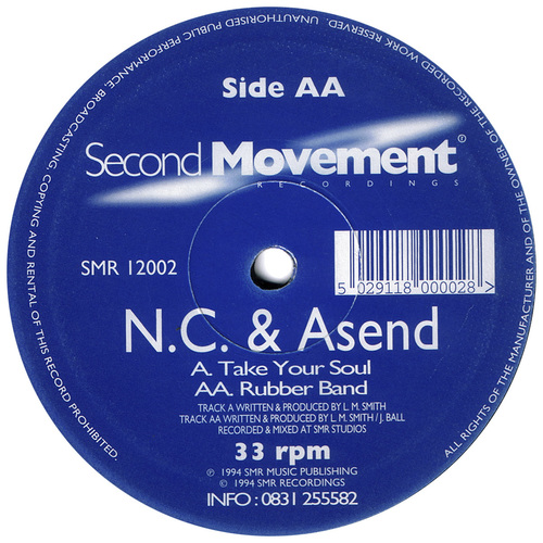N.C. & Asend - Take Your Soul / Rubber Band