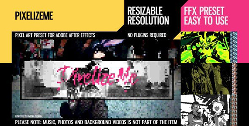 PixelizeMe 24458792 - Project & Preset for After Effects (Videohive)