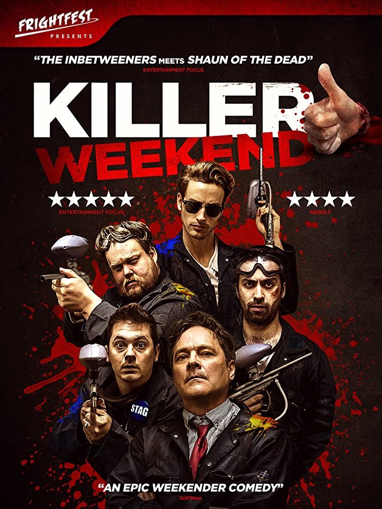 Killer Weekend 2020 English Movie 720p HDRip 800MB | 300MB Watch Online