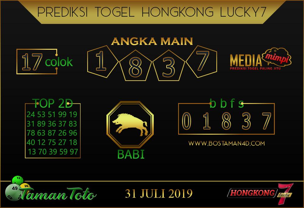 Prediksi Togel HONGKONG LUCKY 7 TAMAN TOTO 31 JULI 2019