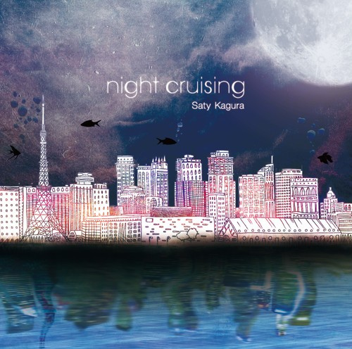 [Album] Kagura Saty – night cruising