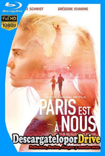 París es nuestra (2019) [1080p] [Latino] [1 Link] [GDrive] [MEGA]