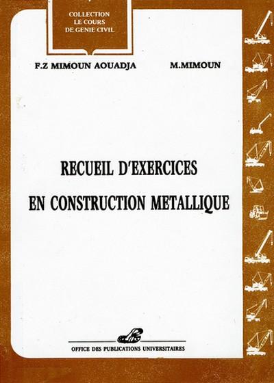 Recueil d'exercices en construction métallique