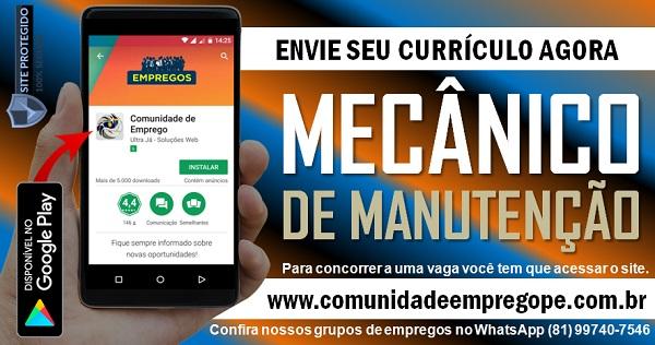 MECÂNICO DE MANUTENÇÃO, 05 VAGAS PARA EMPRESA DE SERVIÇOS EM OLINDA