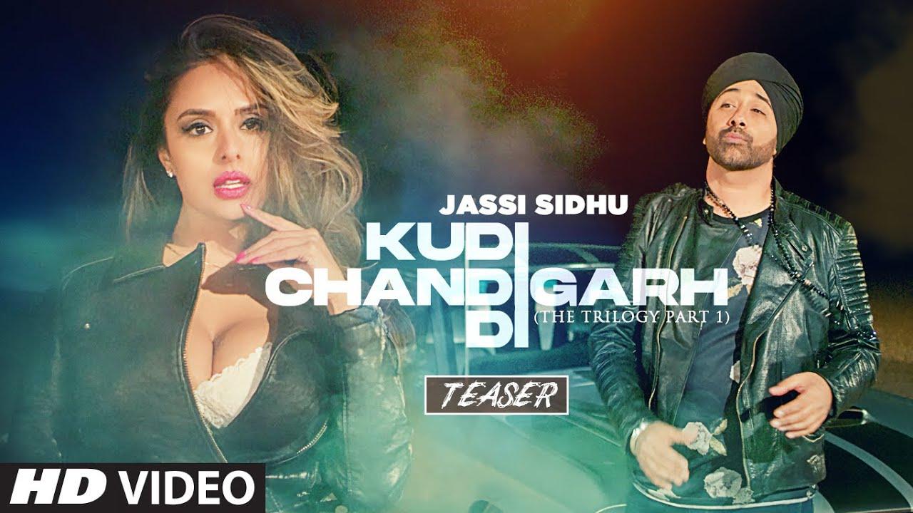 Kudi Chandigarh Di By Jassi Sidhu Official Music Video (2021) HD