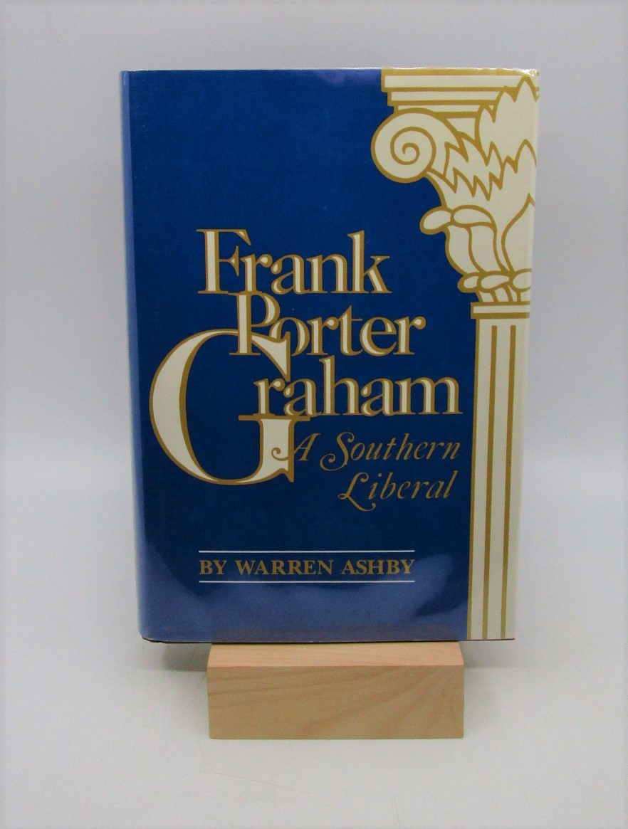 Image for Frank Porter Graham: A Southern Liberal (First Edition)