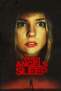 როცა ანგელოზებს სძინავთ WHEN ANGELS SLEEP