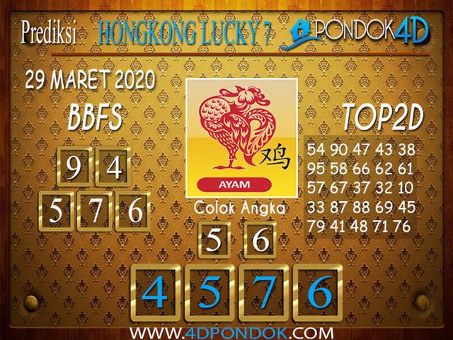 Prediksi Togel HONGKONG LUCKY 7 PONDOK4D 29 MARET 2020