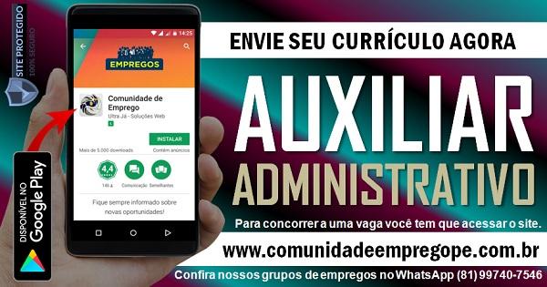 AUXILIAR ADMINISTRATIVO COM SALÁRIO DE R$ 1188,48 PARA EMPRESA EM BOA VIAGEM