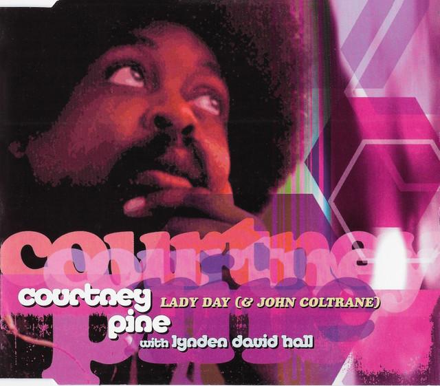 Courtney-Pine-Lynden-David-Hall-Lady-Day-John-Coltrane-cover