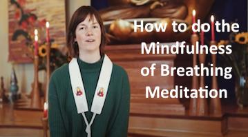 Mindfulness of Breathing Meditation